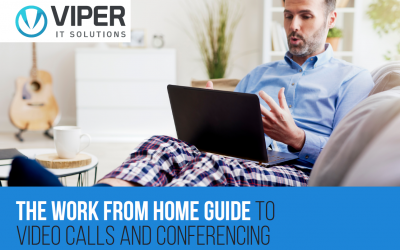 Guide – Work from Home Video Calls